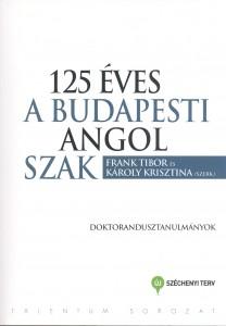 125 éves a budapesti angol szak – Doktoranduszok tanulmányai