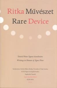 Ritka Művészet – Rare Device
