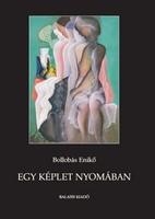 Bollobás Enikő: Egy képlet nyomában: Karakterelemzések az amerikai és a magyar irodalomból